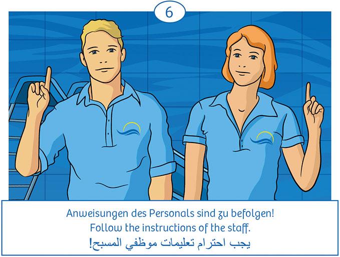 6: Anweisungen des Personals sind zu befolgen!