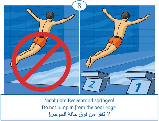 8: Nicht vom Beckenrand springen!